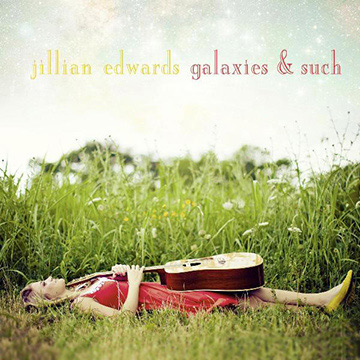 Source: http://www.noisetrade.com/jillianedwards/galaxies-such